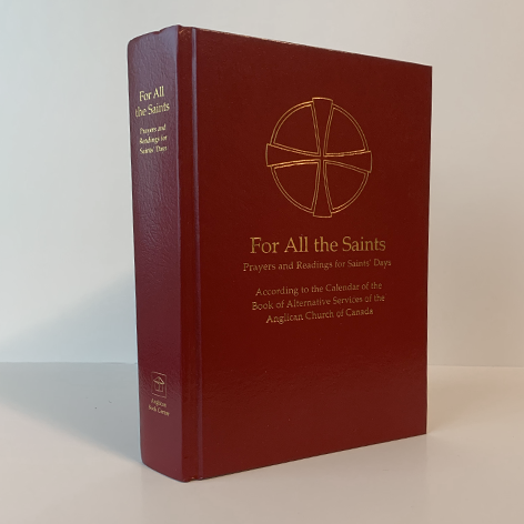 For All the Saints: Prayers and Readings for Saints' Days (Revised Edition)