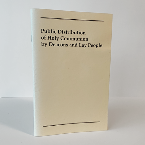 Public Distribution of Holy Communion by Deacons and Lay People