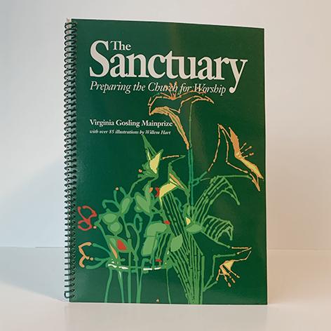 Sanctuary, The: Preparing the Church for Worship