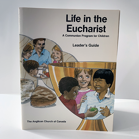 Life in the Eucharist: Leader's Guide