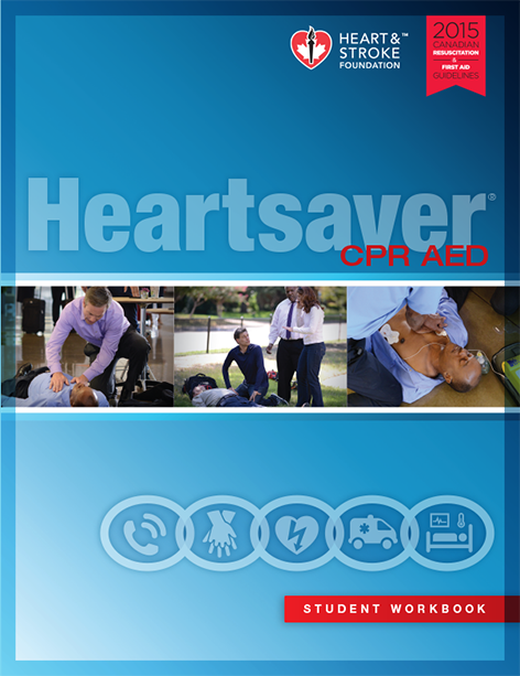 2015 - Heartsaver® CPR AED - Student Workbook - English