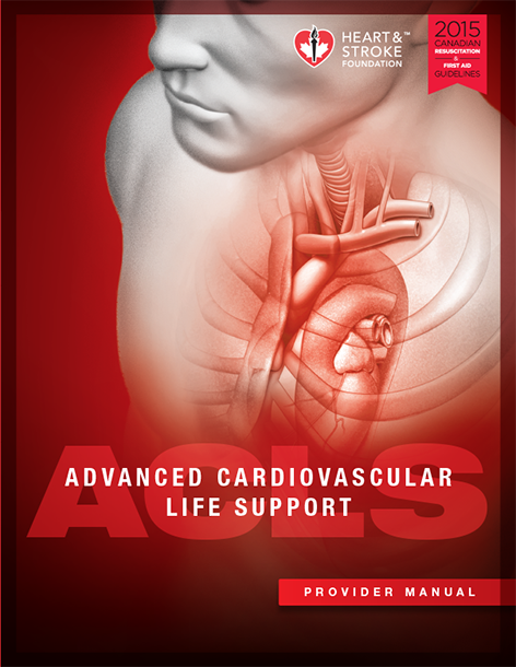 2015 ADVANCED CARDIOVASCULAR LIFE SUPPORT (ACLS) PROVIDER MANUAL - English