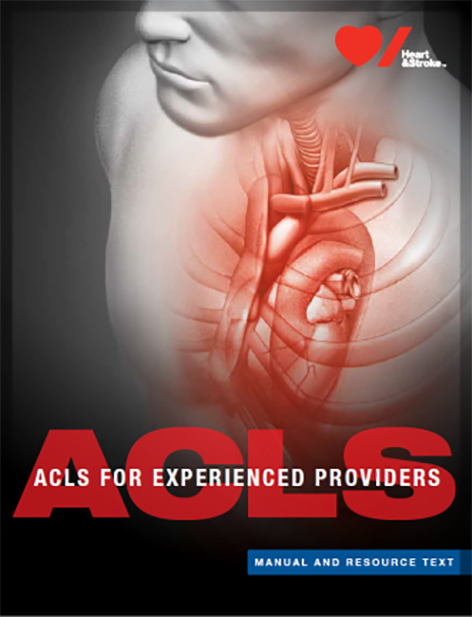2015 ACLS EXPERIENCED PROVIDER Manual and Resource Text (Provider Manual)- English