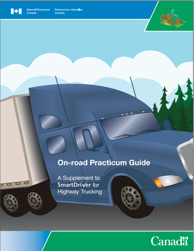 ON-ROAD PRACTICUM GUIDE A SUPPLEMENT TO SMARTDRIVER FOR HIGHWAY TRUCKING