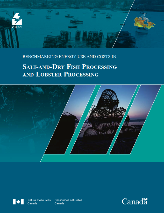 BENCHMARKING ENERGY USE AND COSTS IN SALT-AND-DRY FISH PROCESSING AND LOBSTER PROCESSING