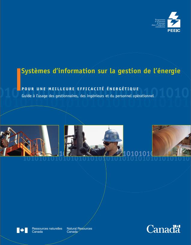 PEEIC SYSTEMES D'INFORMATION SUR LA GESTION DE L'ENERGIE POUR UNE MEILLEURE EFFICACITE ENERGETIQUE GUIDE A L'USAGE  DES GESTIONNAIRES -INGENIEURS- PERSONNEL OPERATIONNEL