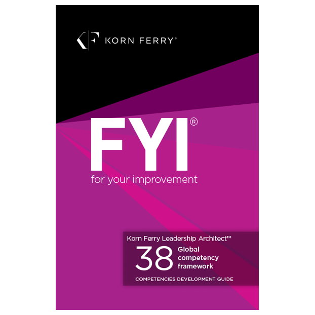 Korn Ferry Leadership Architect™ FYI® for your improvement - English
